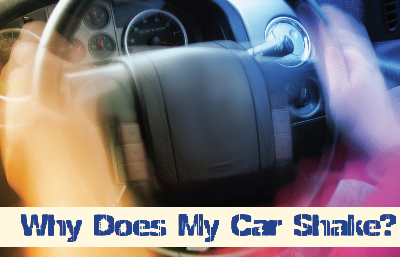 Why Does My Car Shake | Budget Auto Repair
